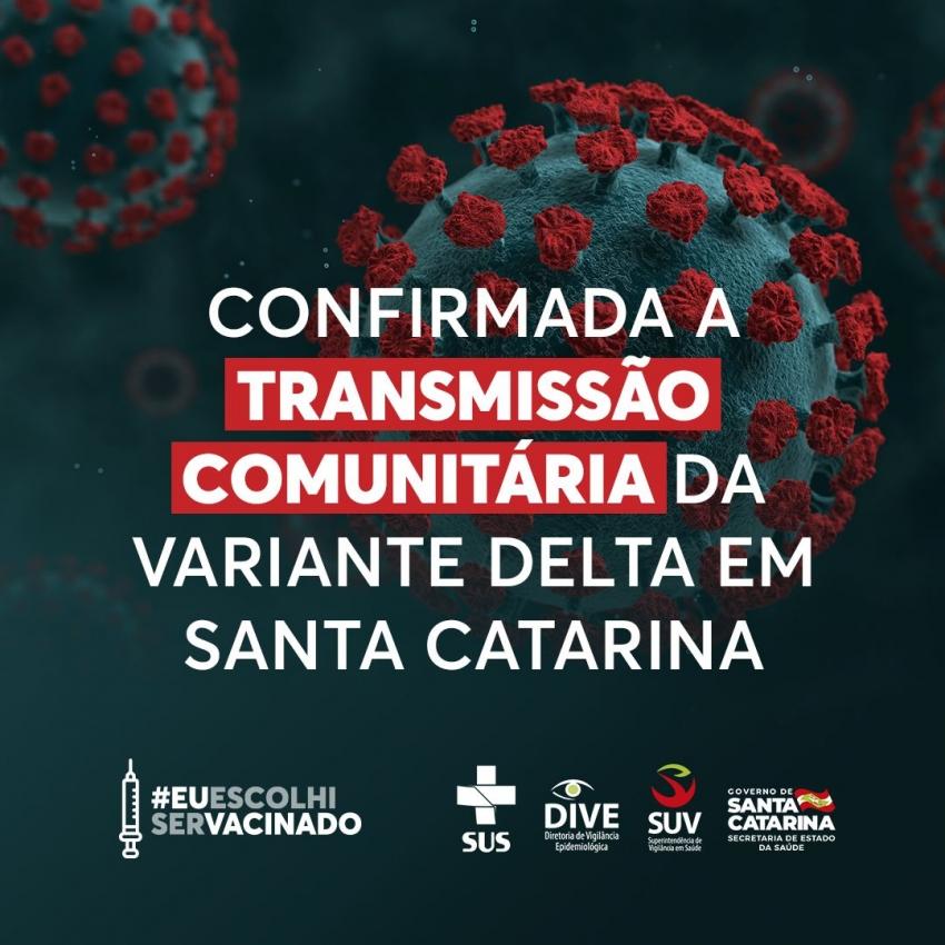 Estado confirma a transmissão comunitária da variante delta do coronavírus